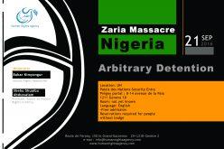 Nigeria: Zaria Massacre (Arbitrary Detention)  21 September 2016